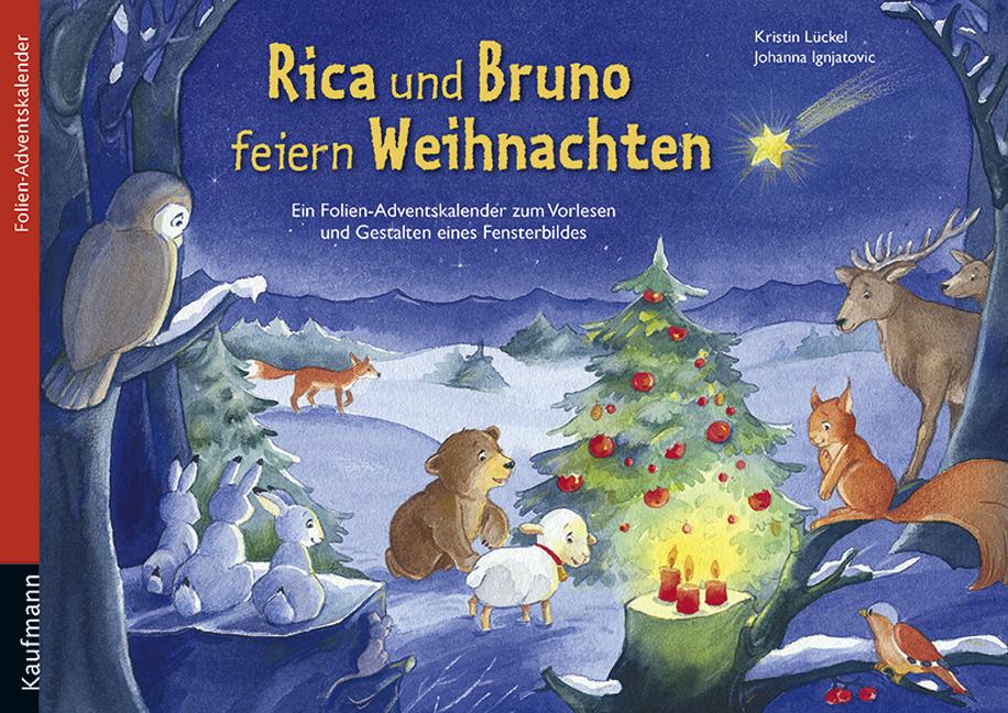 Rica und bruno feiern weihnachten kaufmann verlag - Fensterfolie weihnachten ...