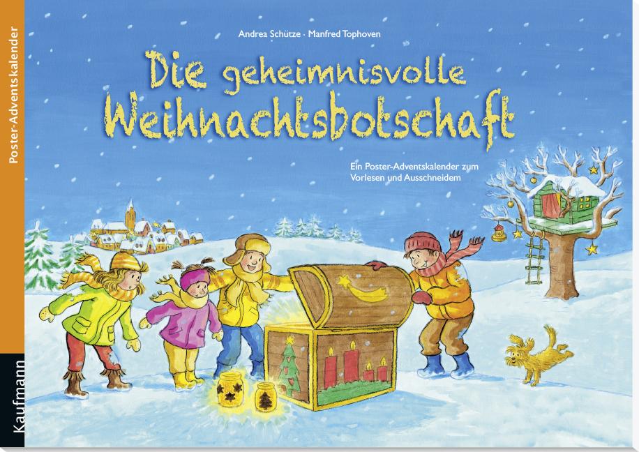 Die geheimnisvolle Weihnachtsbotschaft - Kaufmann Verlag
